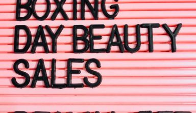 Best Boxing Day Beauty Sales 2017- The Quick Roundup!