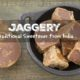 Jaggery: Is This Traditional Sweetener from India Worth Trying?
