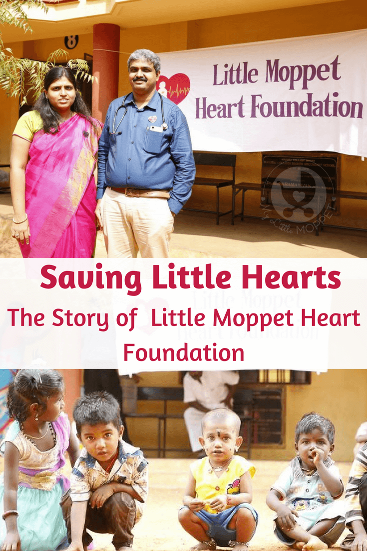Started by the doctor couple Dr. Hema and Dr. Gopi, the Little Moppet Heart Foundation has been saving little hearts all over Tamil Nadu for a while.