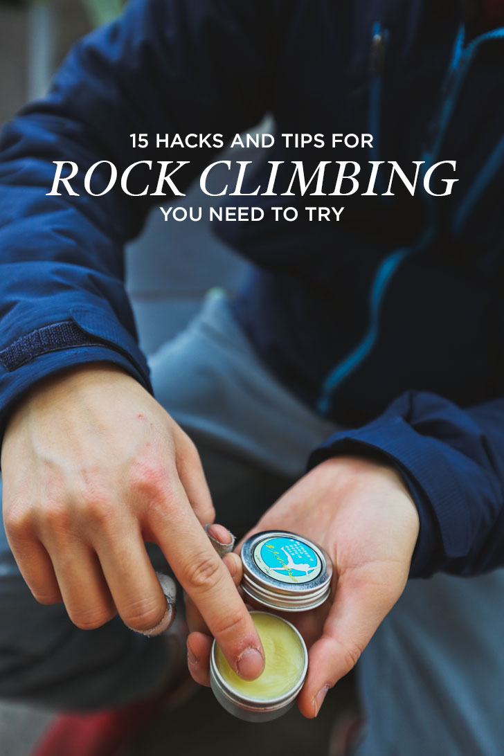 15 Clever Rock Climbing Tips and Hacks You Must Learn #climbing #bouldering #rockclimbing // Local Adventurer
