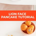 Funny Lion Face Pancake For Kids (Recipe)! 10